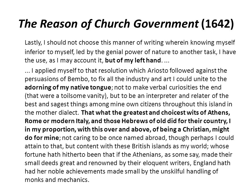 The Reason of Church Government (1642)