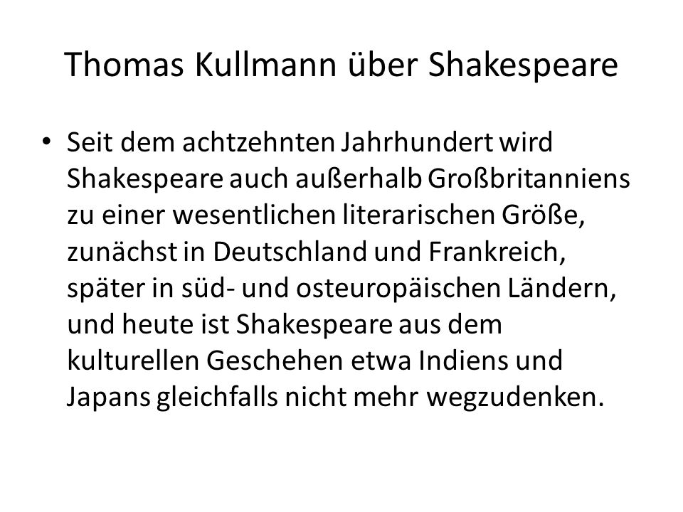 Thomas Kullmann über Shakespeare