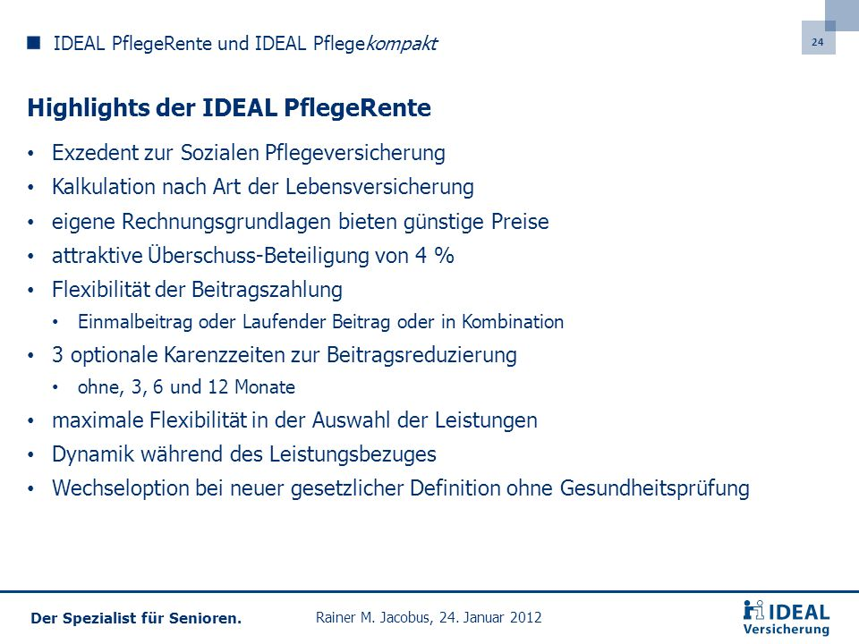 Highlights der IDEAL PflegeRente