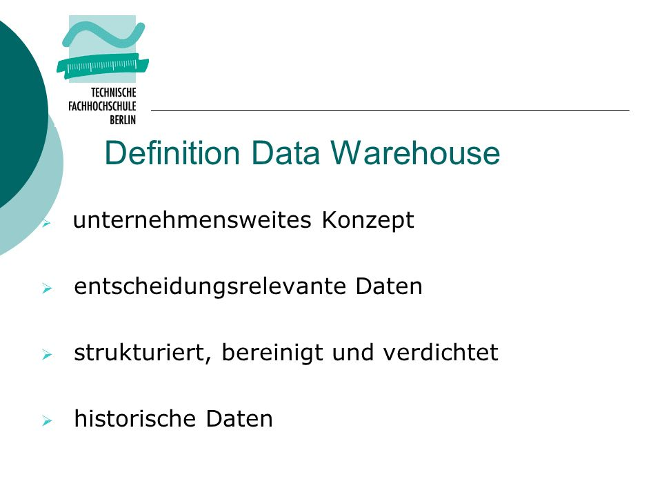 Definition Data Warehouse
