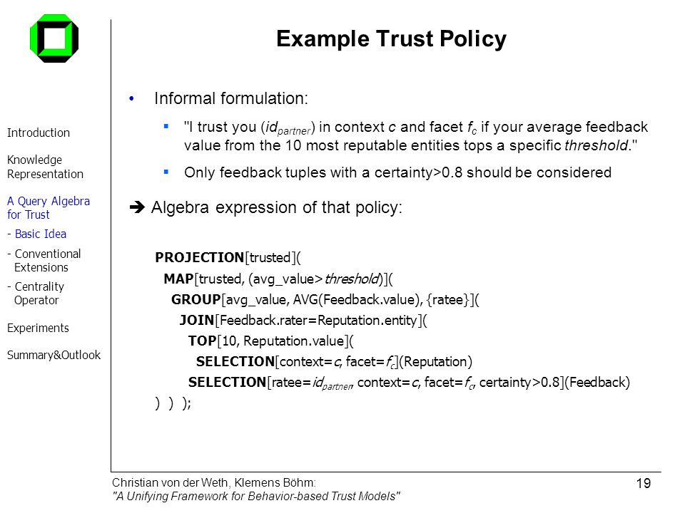 Example Trust Policy Informal formulation: