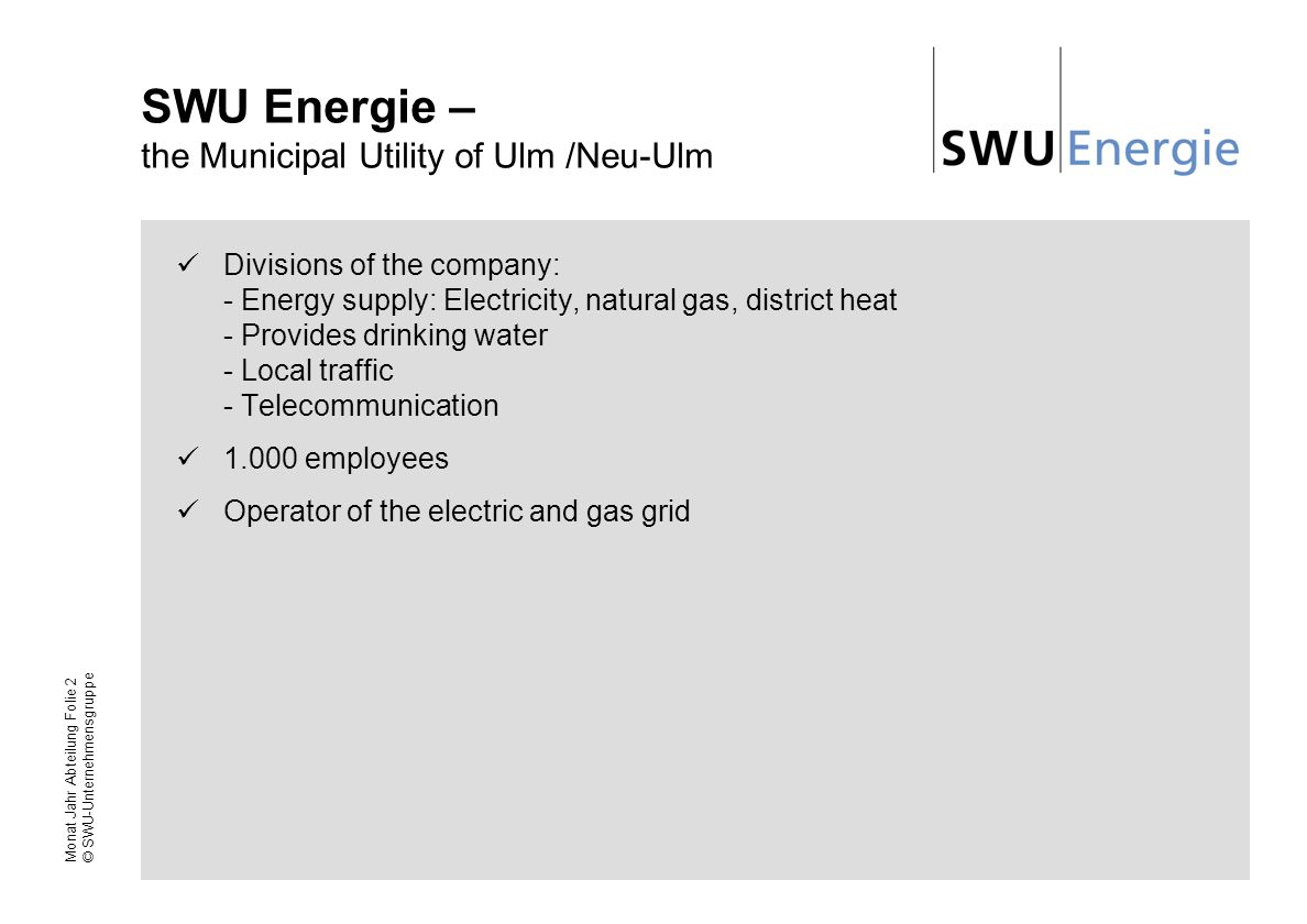 SWU Energie – the Municipal Utility of Ulm /Neu-Ulm
