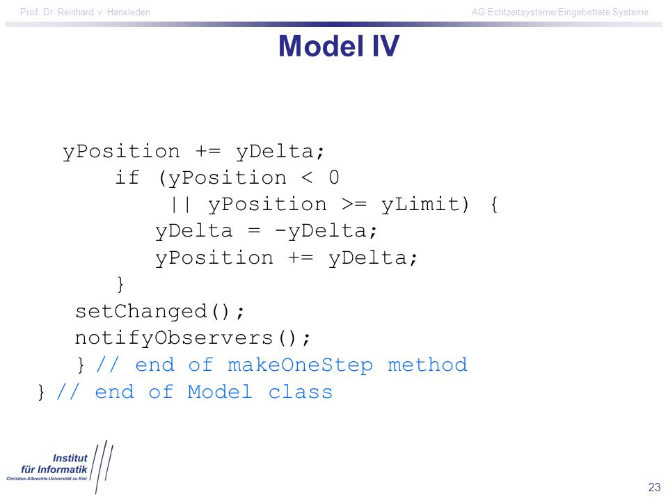 Model IV yPosition += yDelta; if (yPosition < 0
