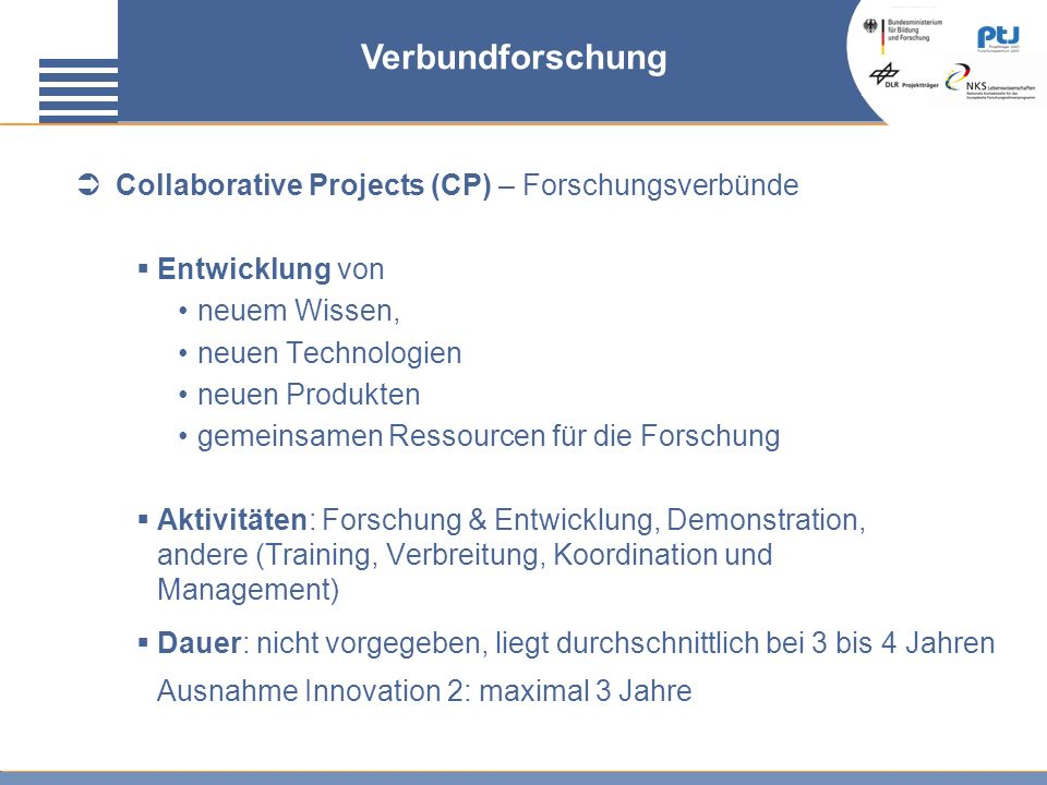 Verbundforschung Collaborative Projects (CP) – Forschungsverbünde