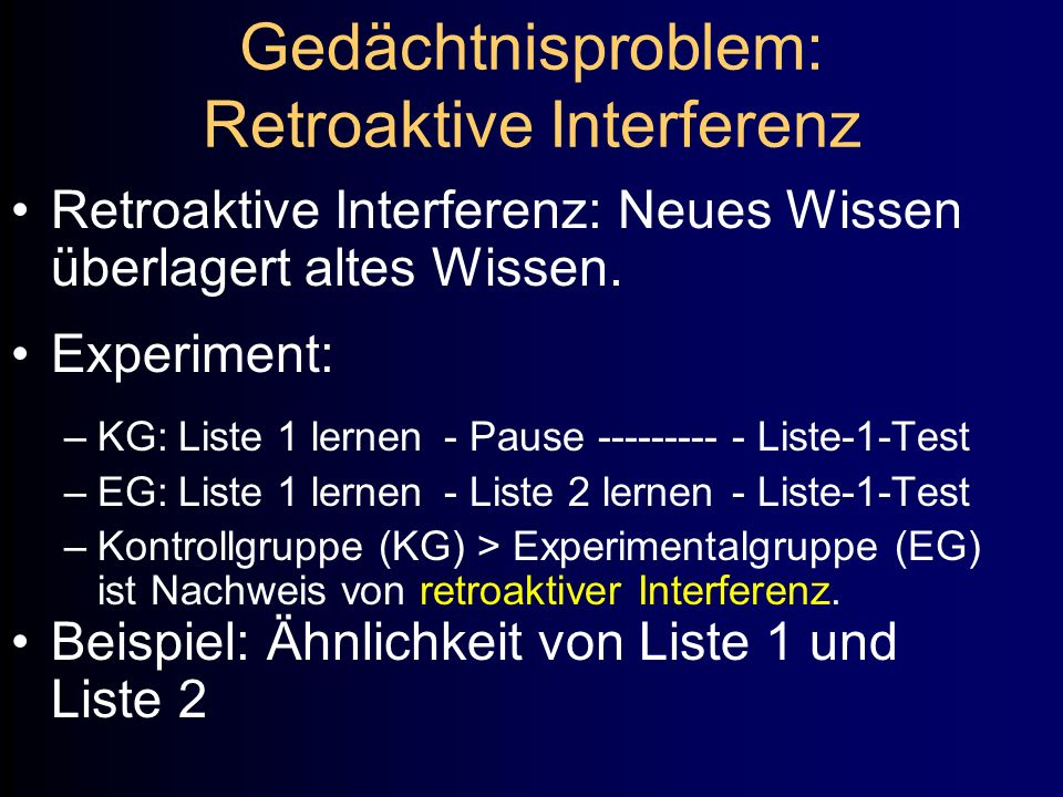 Gedächtnisproblem: Retroaktive Interferenz