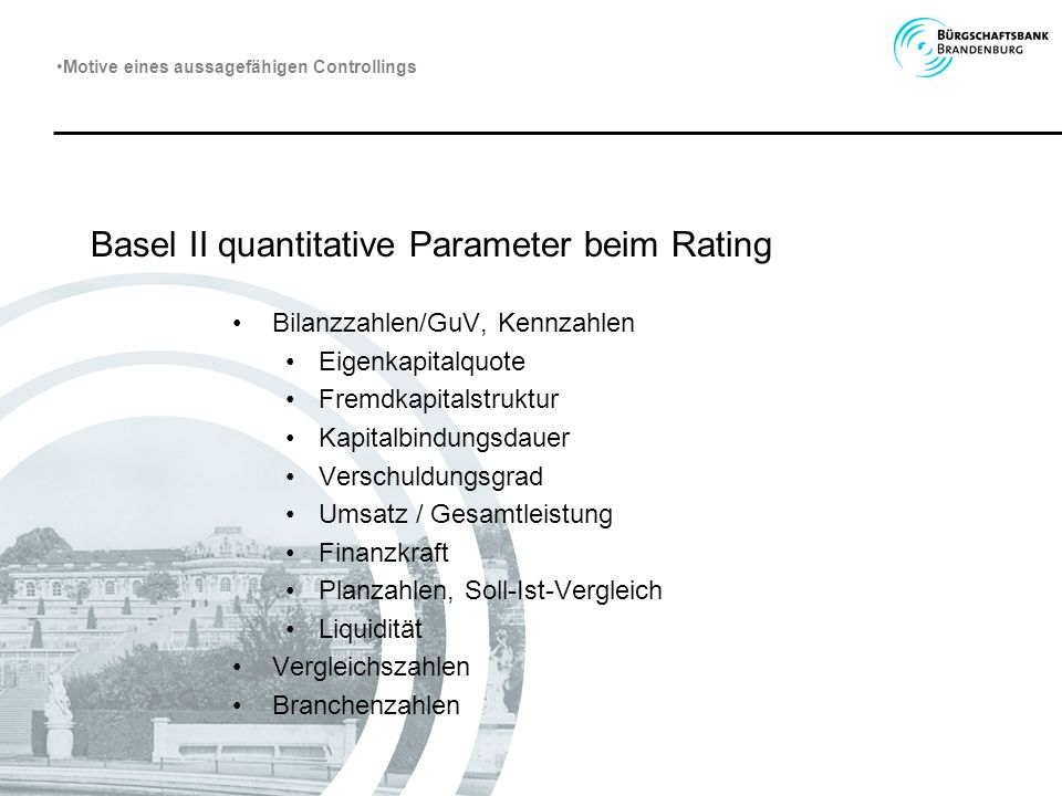 Basel II quantitative Parameter beim Rating