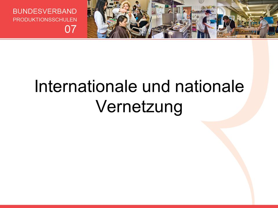 Internationale und nationale Vernetzung