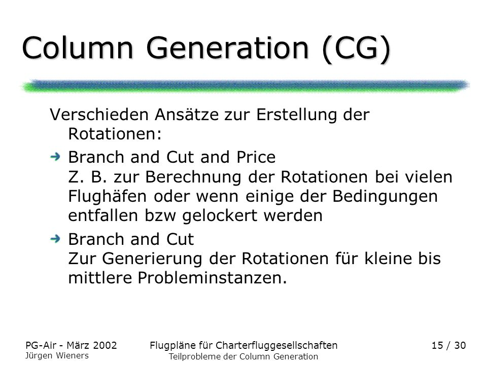 Column Generation (CG)