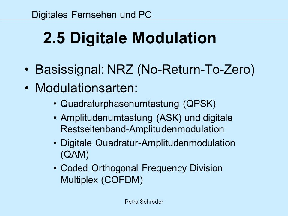 2.5 Digitale Modulation Basissignal: NRZ (No-Return-To-Zero)