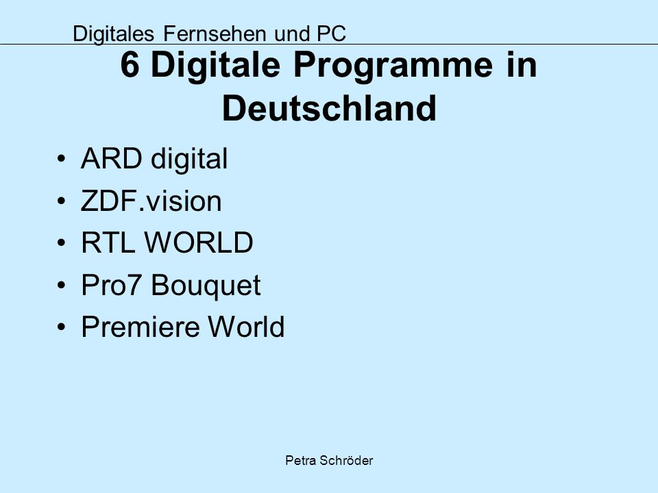 6 Digitale Programme in Deutschland