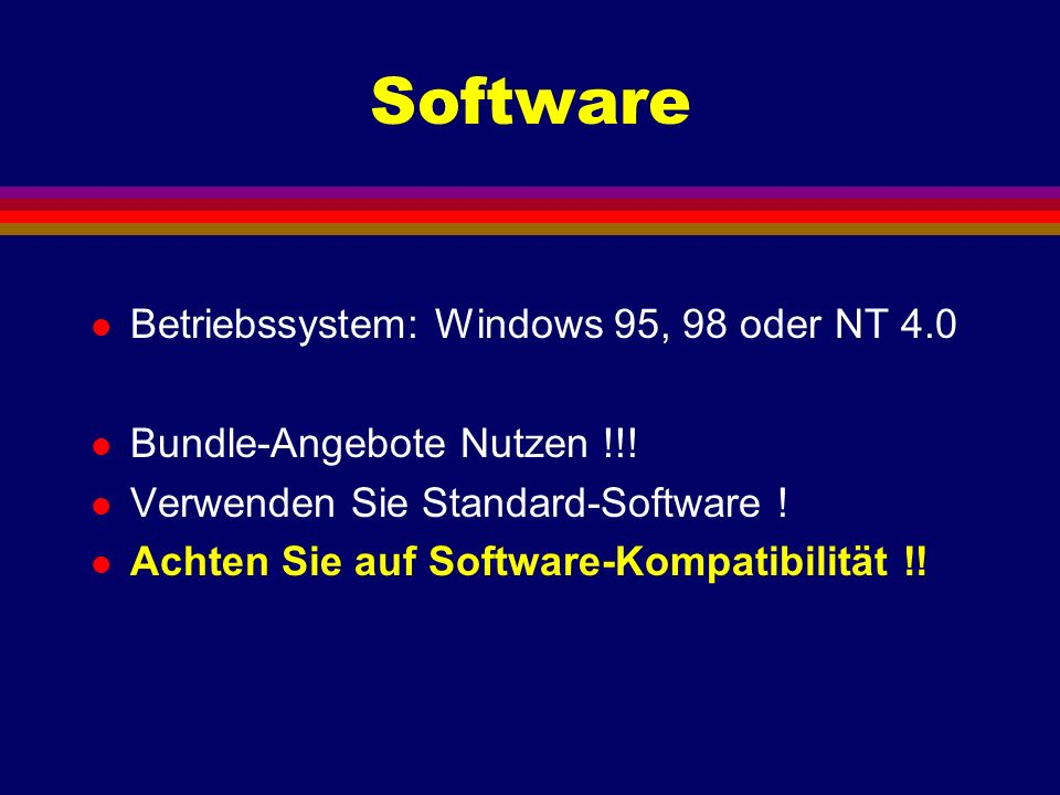 Software Betriebssystem: Windows 95, 98 oder NT 4.0
