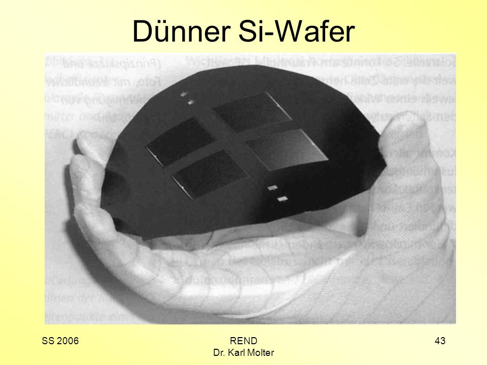 Dünner Si-Wafer SS 2006 REND Dr. Karl Molter