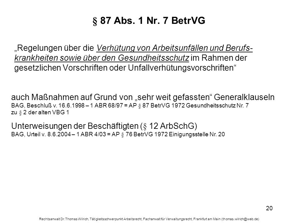 § 87 Abs. 1 Nr. 7 BetrVG