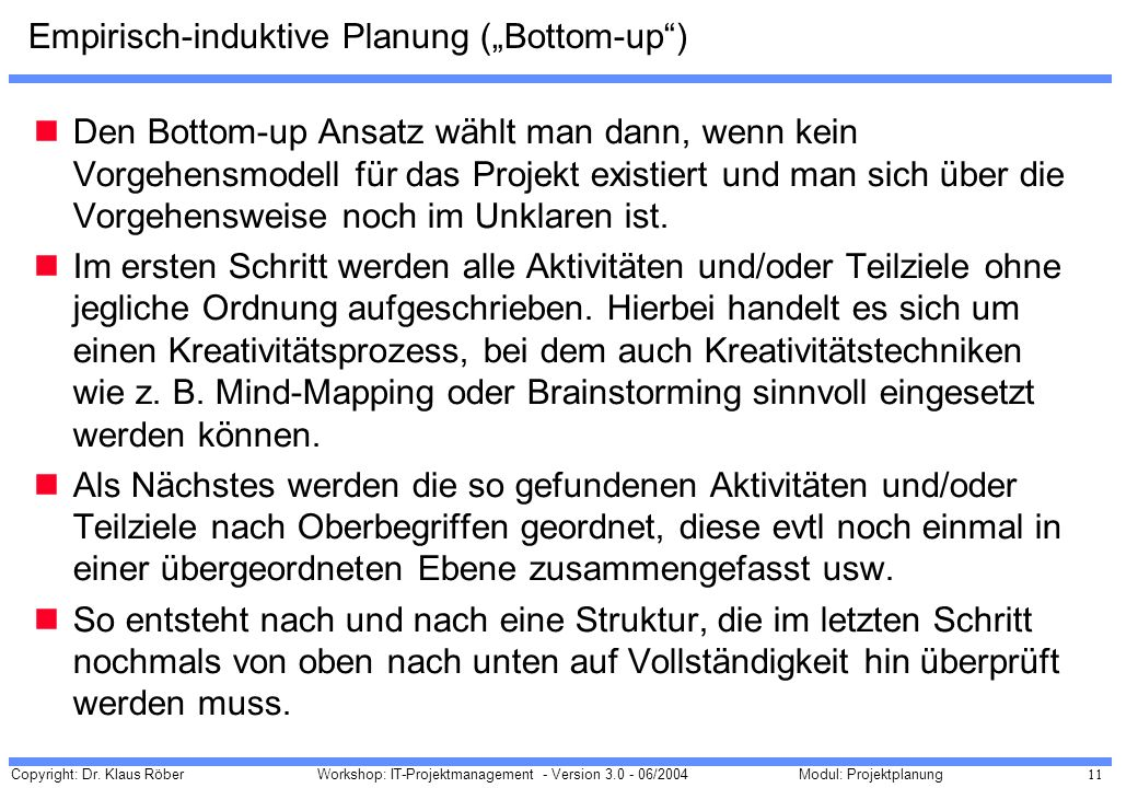 "Empirisch-induktive Planung (""Bottom-up )"