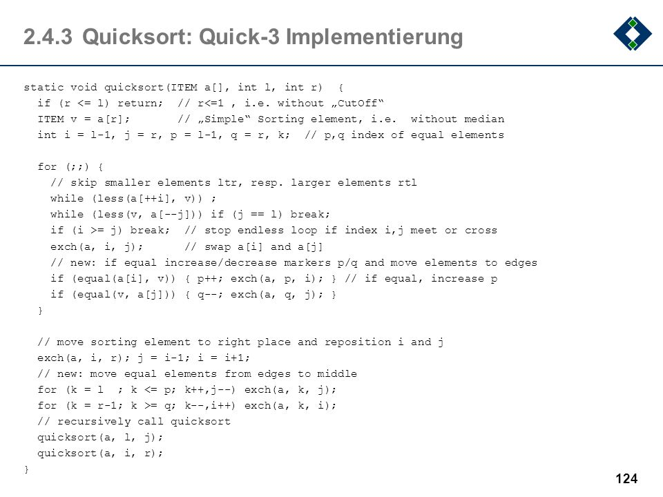 2.4.3 Quicksort: Quick-3 Implementierung