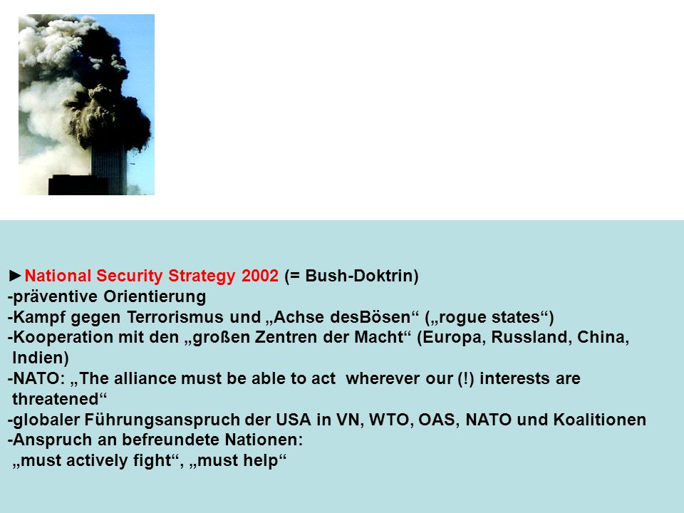 ►National Security Strategy 2002 (= Bush-Doktrin)