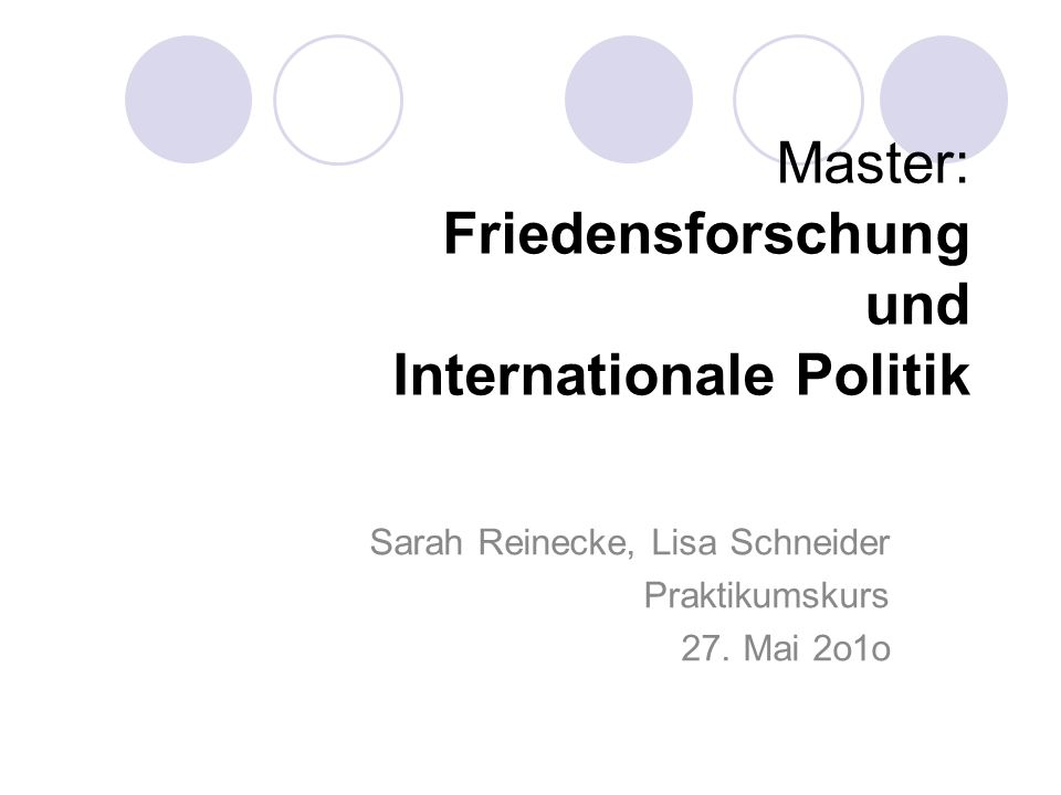Master: Friedensforschung und Internationale Politik