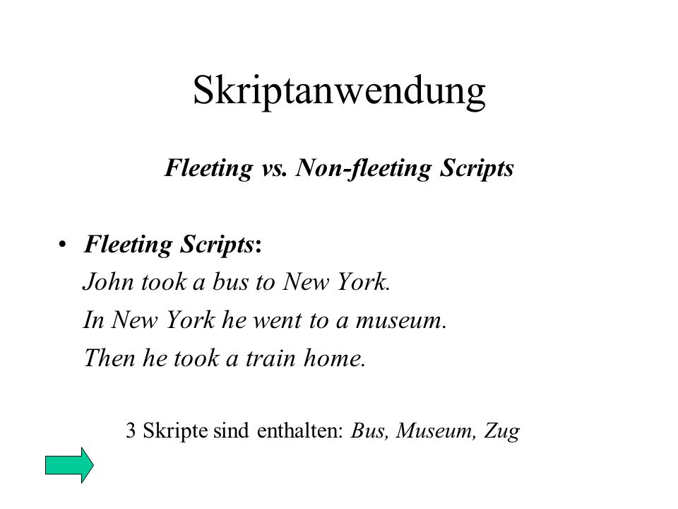 Fleeting vs. Non-fleeting Scripts