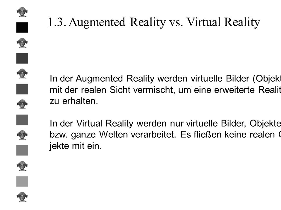 1.3. Augmented Reality vs. Virtual Reality