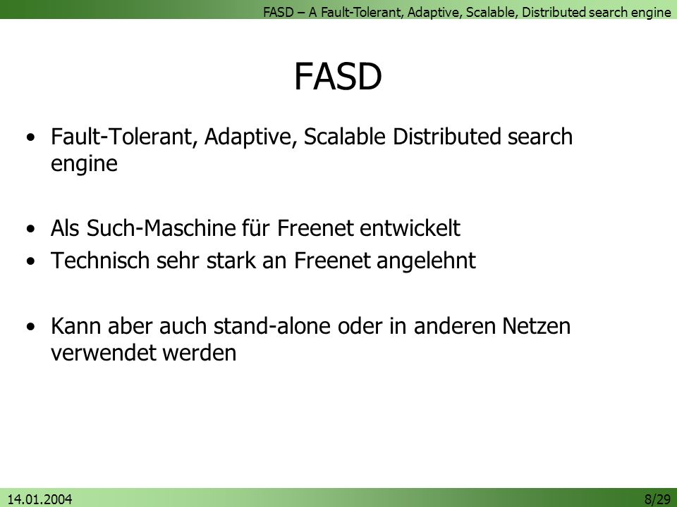 FASD Fault-Tolerant, Adaptive, Scalable Distributed search engine