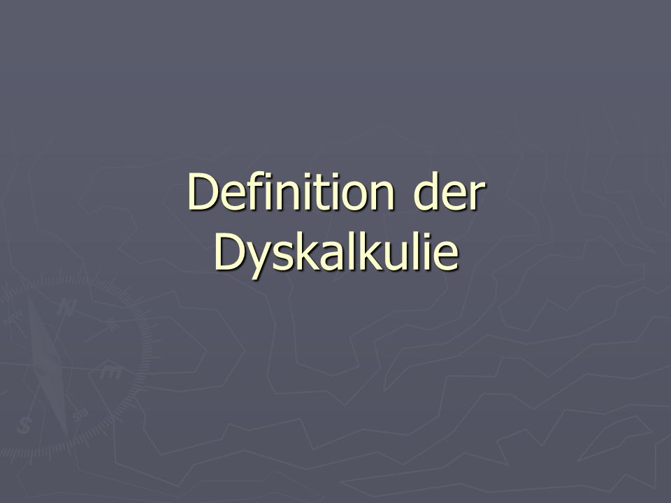 Definition der Dyskalkulie