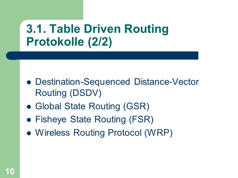 3.1. Table Driven Routing Protokolle (2/2)