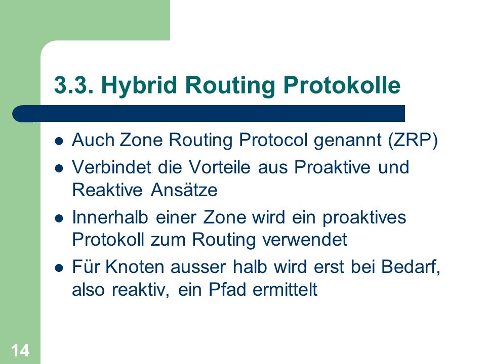 3.3. Hybrid Routing Protokolle