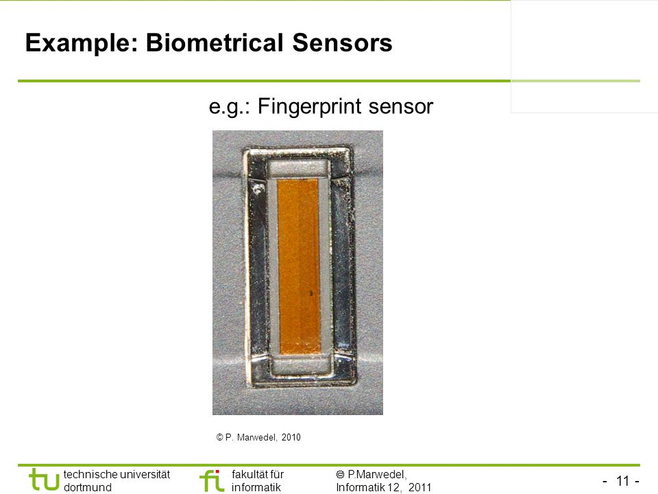 Example: Biometrical Sensors