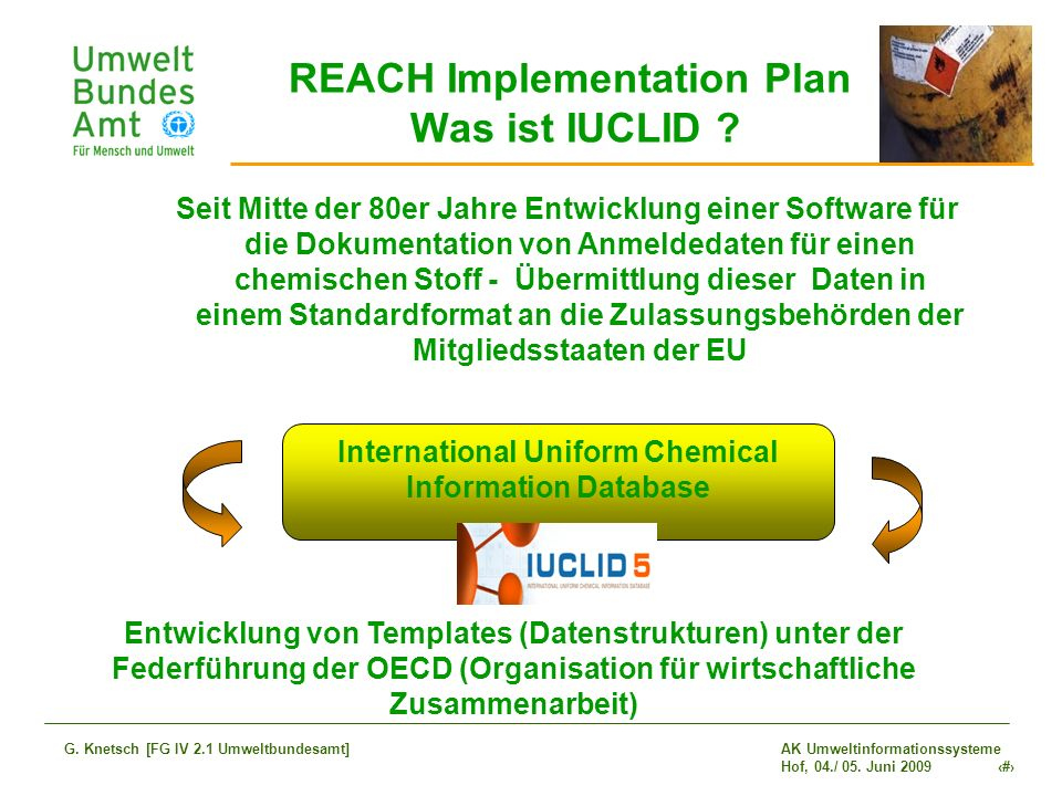 REACH Implementation Plan Was ist IUCLID