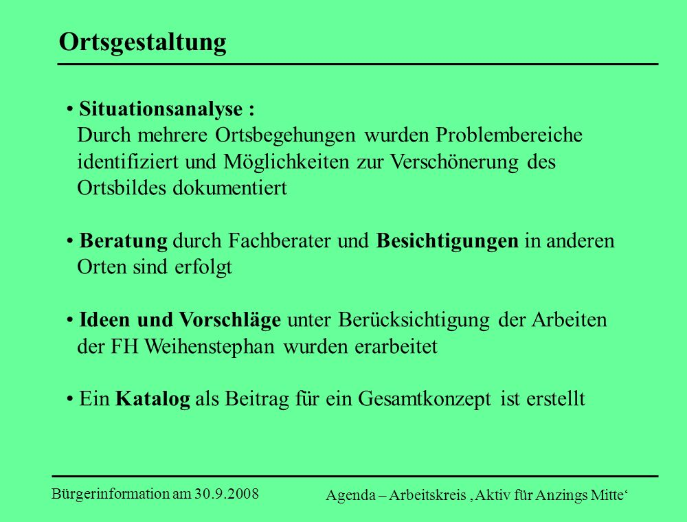 Ortsgestaltung Situationsanalyse :