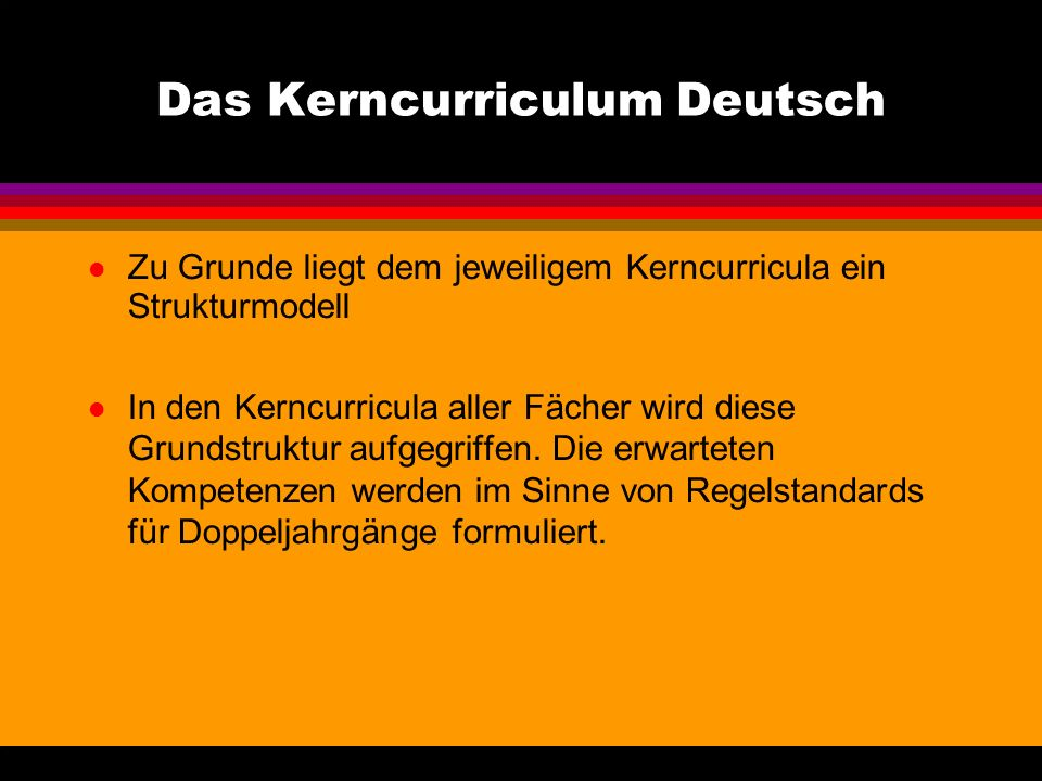 Das Kerncurriculum Deutsch