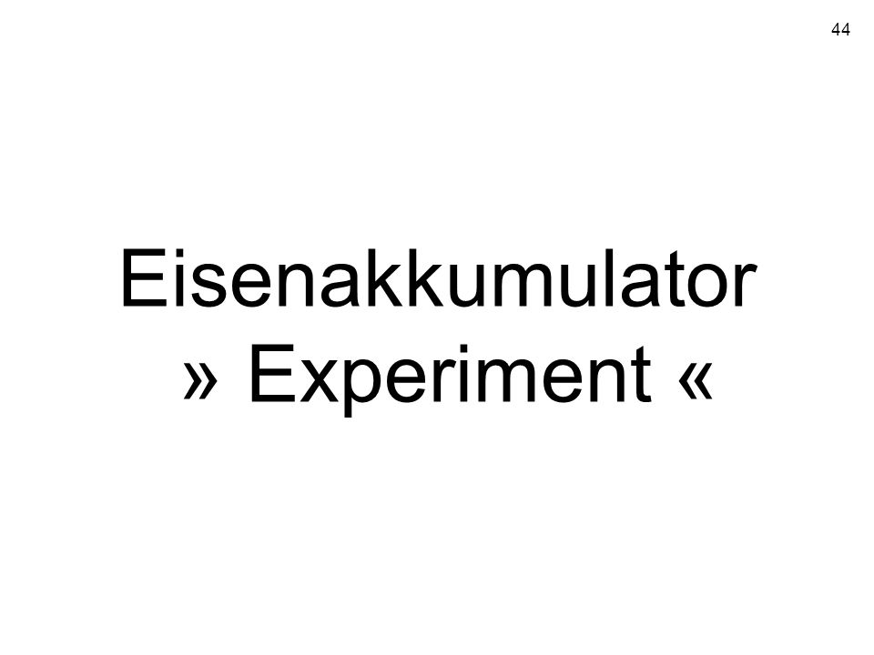 Eisenakkumulator » Experiment «