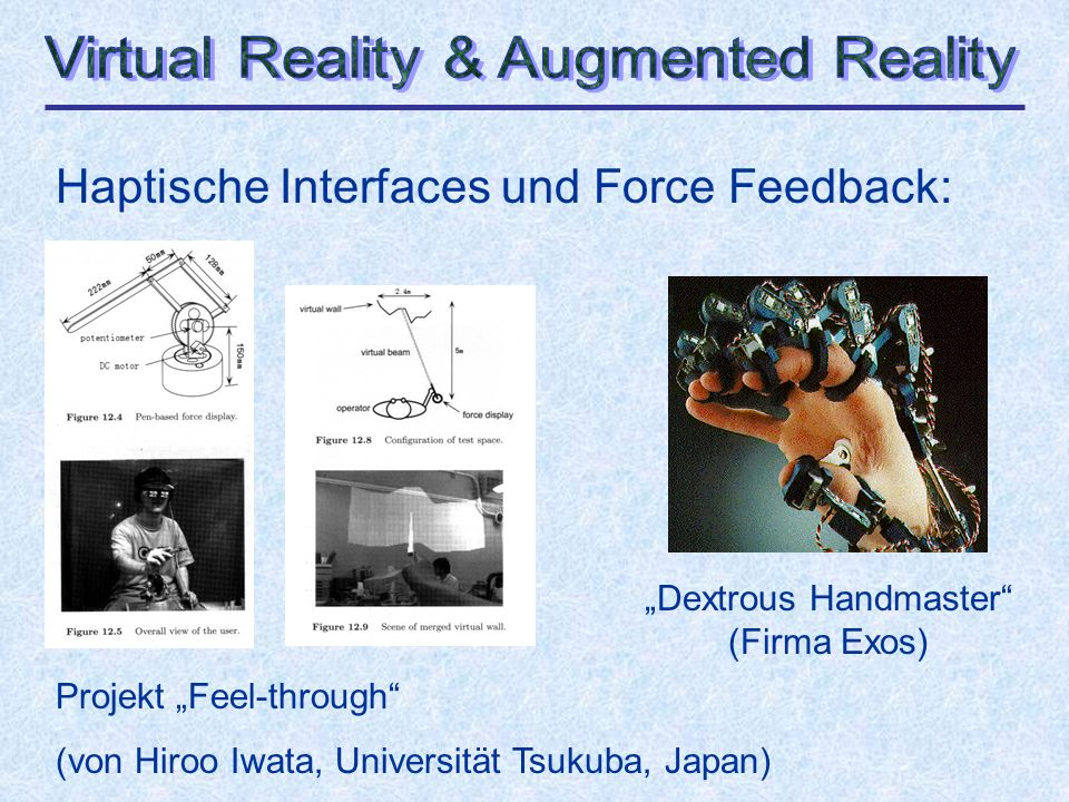Haptische Interfaces und Force Feedback: