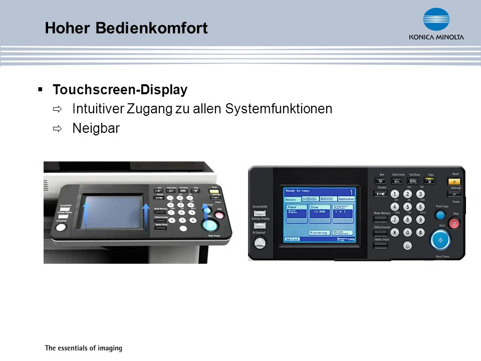 Hoher Bedienkomfort Touchscreen-Display