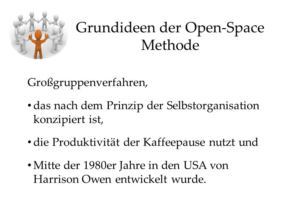 Grundideen der Open-Space Methode