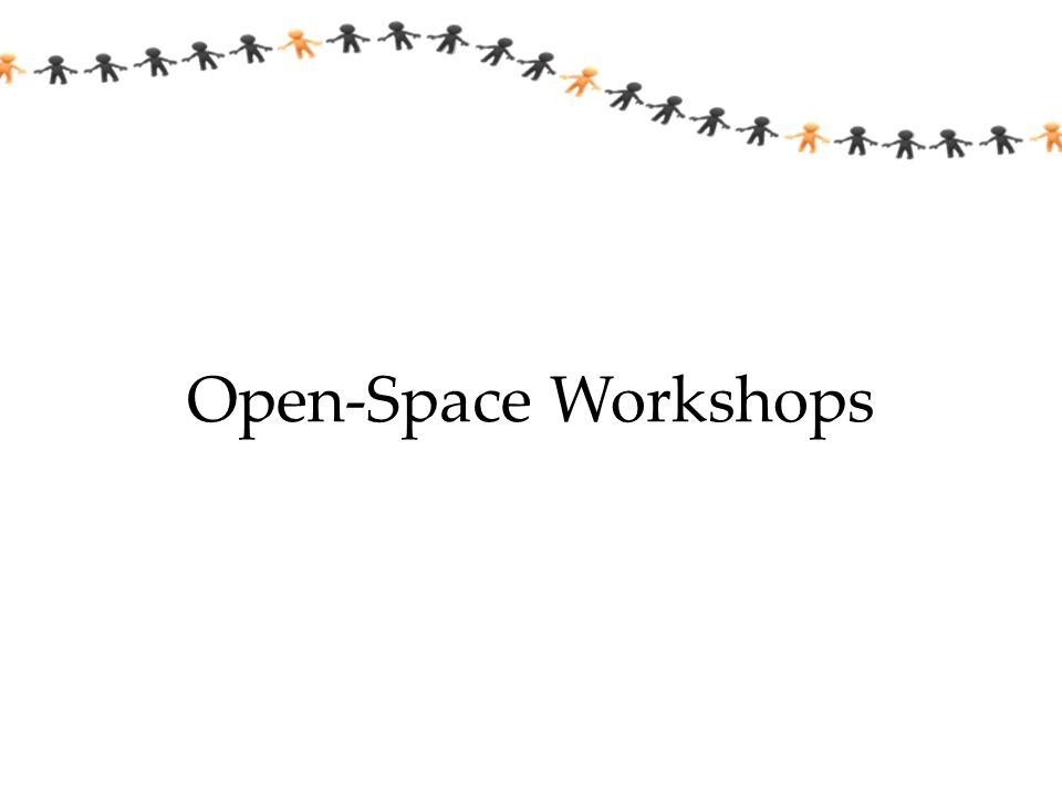 Open-Space Workshops