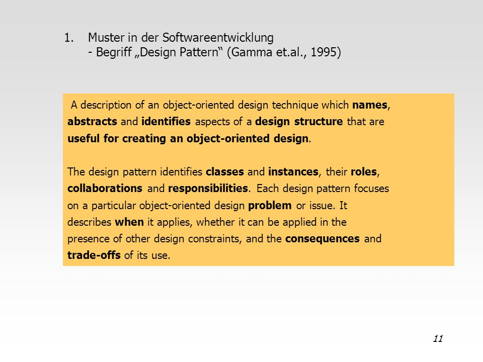 "Muster in der Softwareentwicklung - Begriff ""Design Pattern (Gamma et"