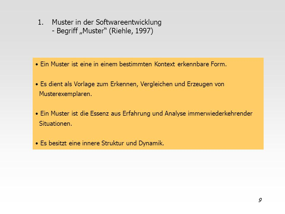 "Muster in der Softwareentwicklung - Begriff ""Muster (Riehle, 1997)"
