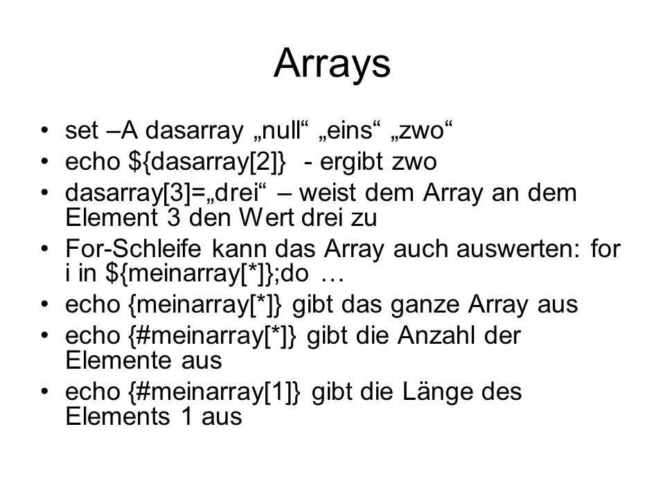 "Arrays set –A dasarray ""null ""eins ""zwo"