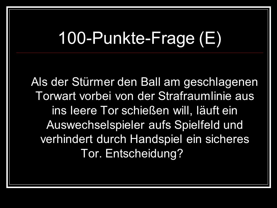 100-Punkte-Frage (E)