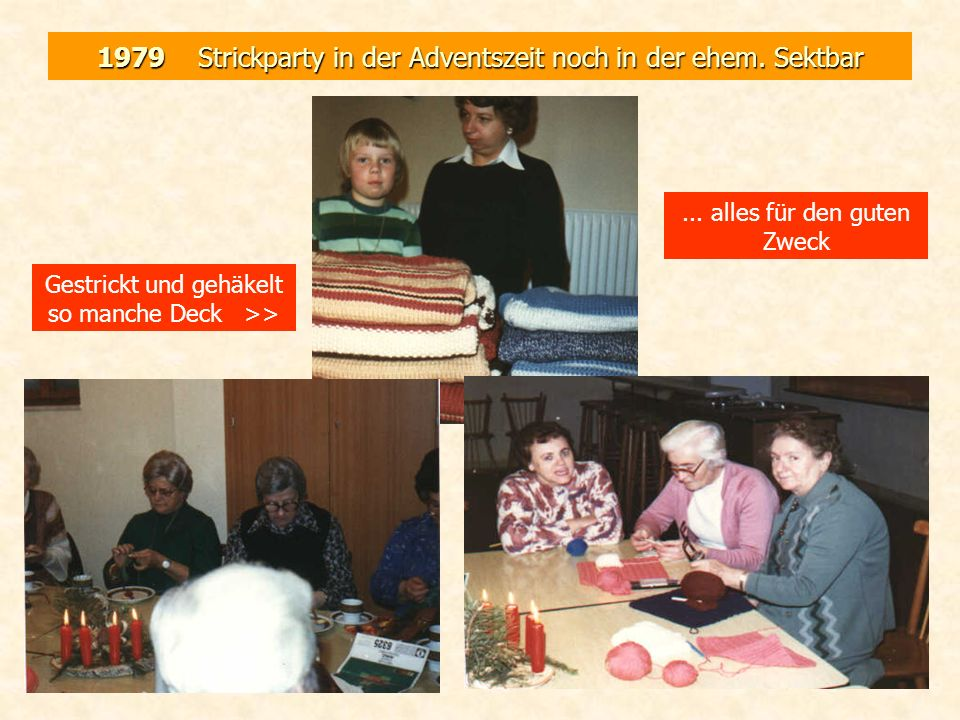 1979 Strickparty in der Adventszeit noch in der ehem. Sektbar