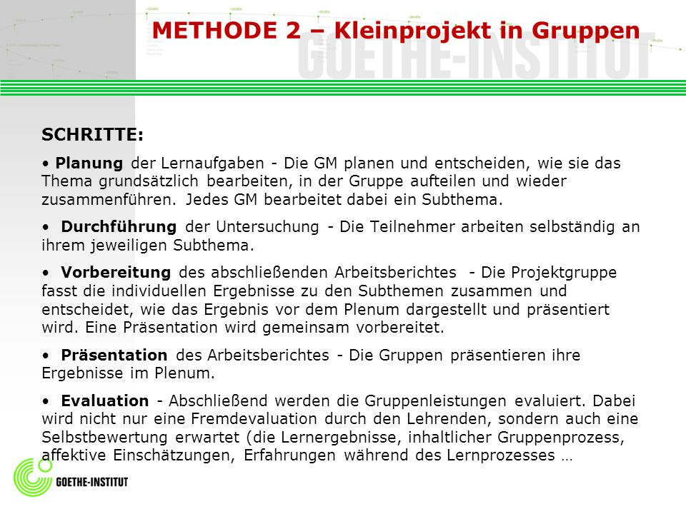 METHODE 2 – Kleinprojekt in Gruppen