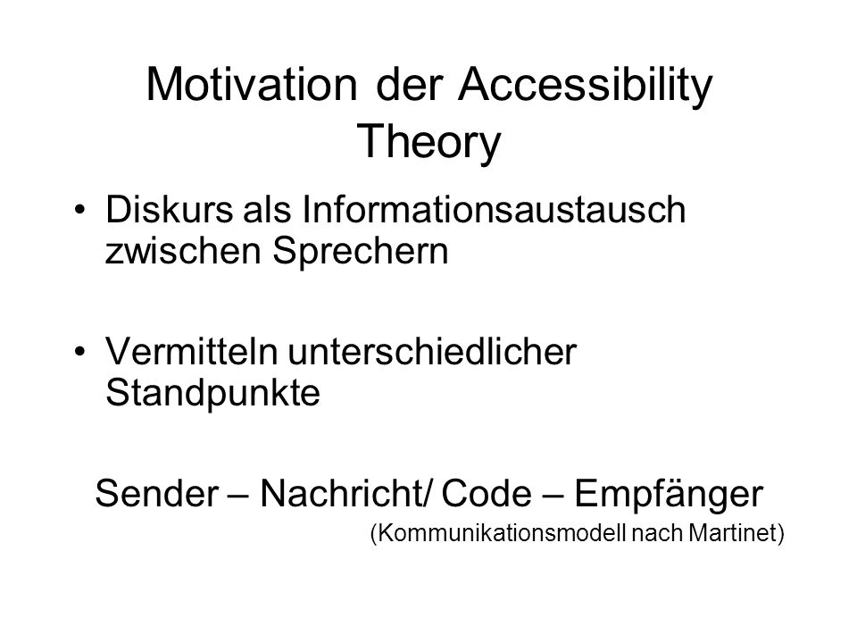 Motivation der Accessibility Theory