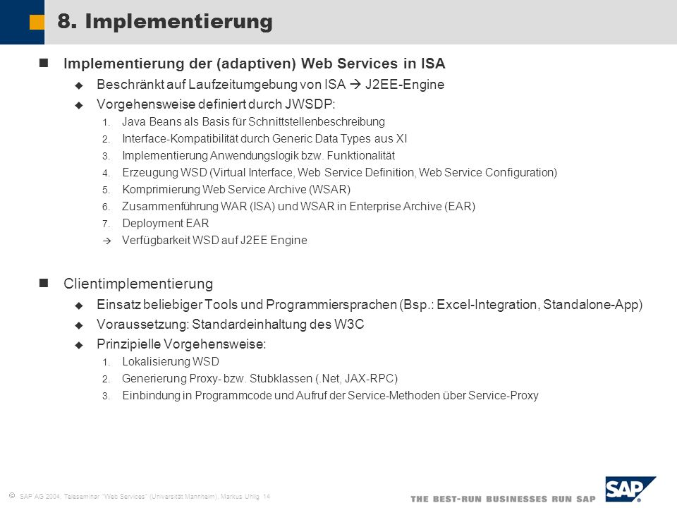 8. Implementierung Implementierung der (adaptiven) Web Services in ISA