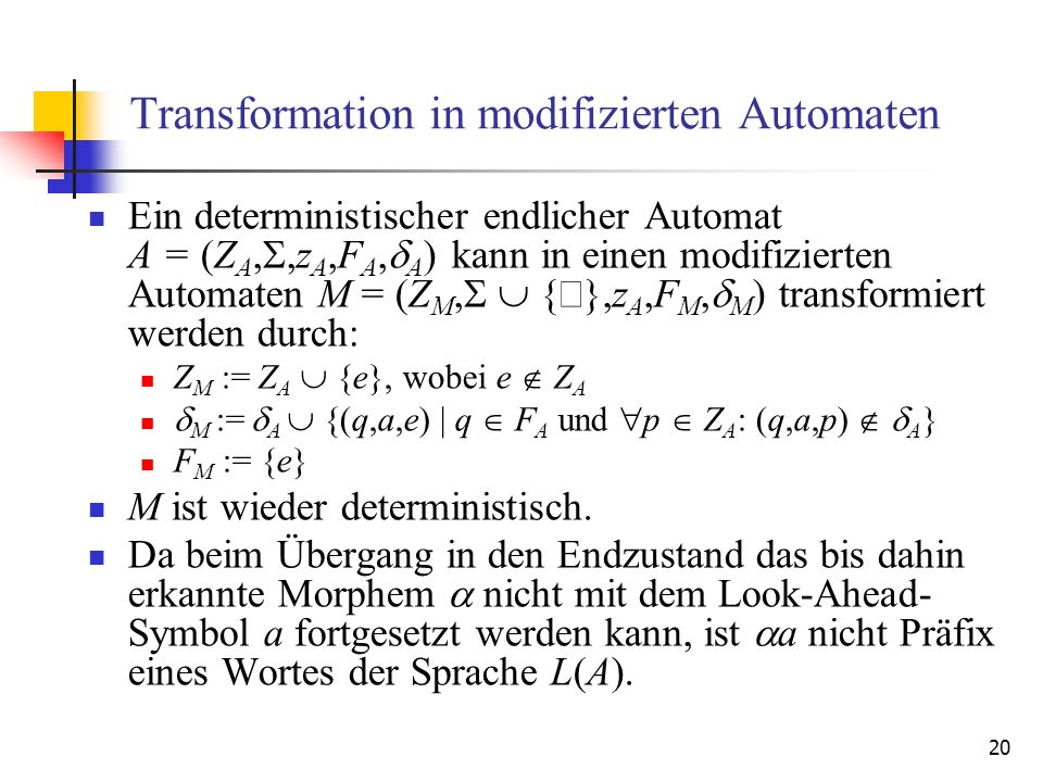 Transformation in modifizierten Automaten
