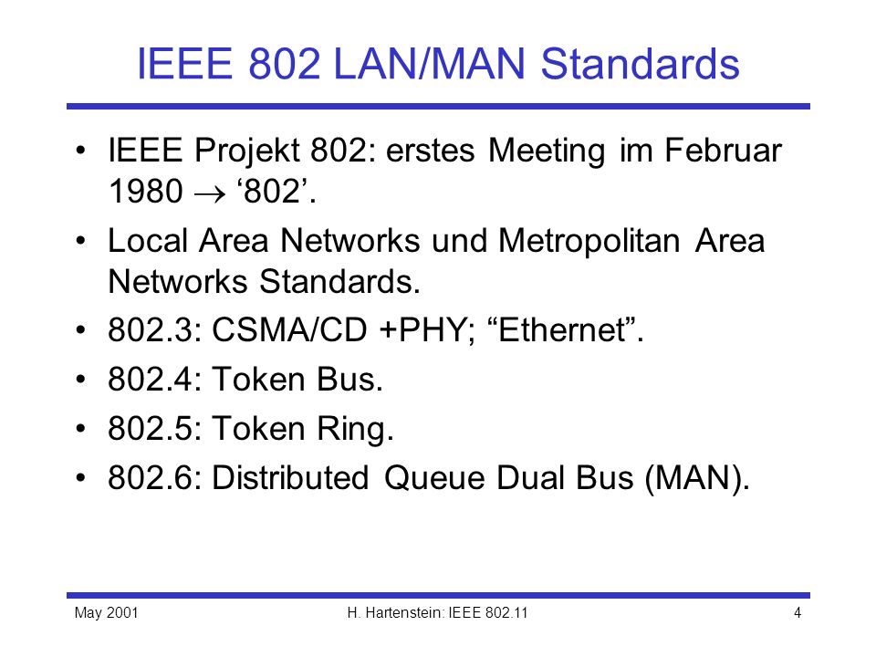 IEEE 802 LAN/MAN Standards
