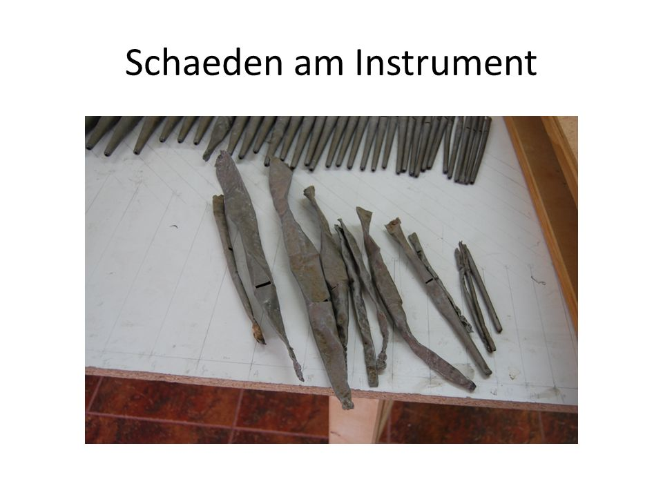 Schaeden am Instrument