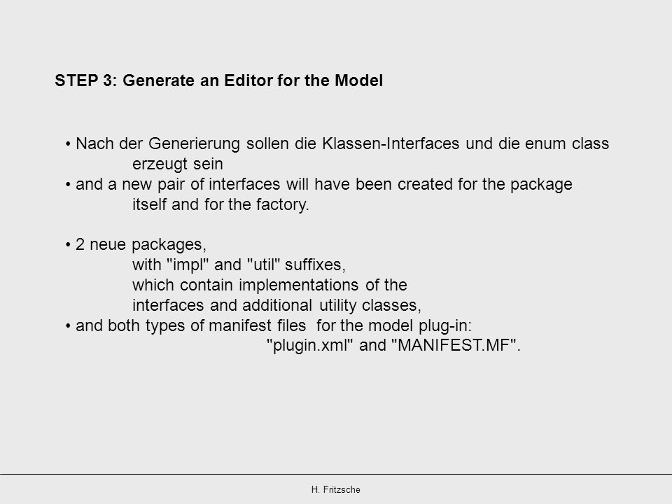 STEP 3: Generate an Editor for the Model