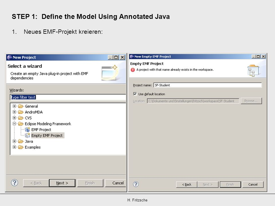 STEP 1: Define the Model Using Annotated Java