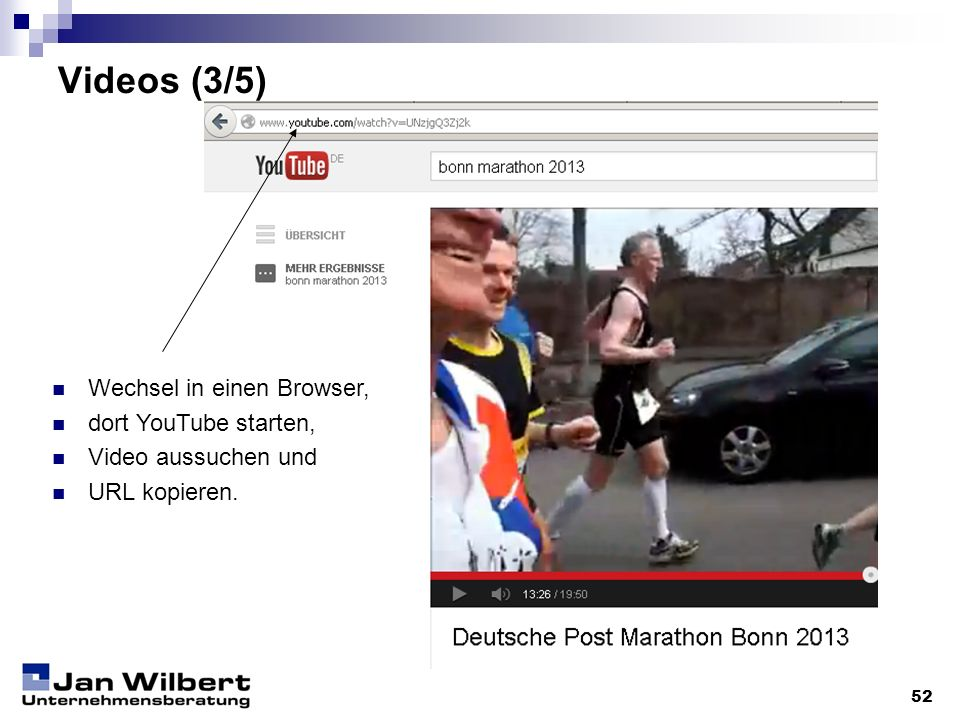 Videos (3/5) Wechsel in einen Browser, dort YouTube starten,